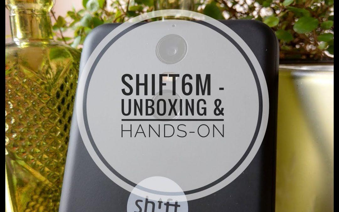Smartphone-Guru berichtet über SHIFT6m